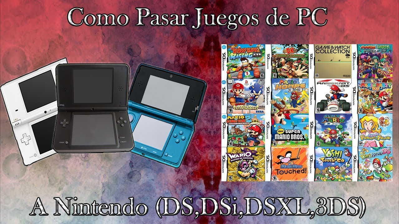 Como Pasar Juegos De Tu Pc A Nintendo Ds Dsi Dsixl 3ds L Bien