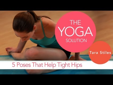 5 Poses That Help Tight Hips | The Yoga Solution With Tara Stiles