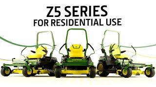 Serie Z5 de uso residencial | John Deere ES