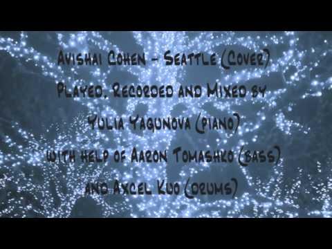 Avishai Cohen - Seattle (Cover)