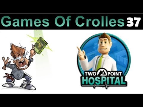 Games Of Crolles - TWO POINT HOSPITAL - Emission 037 - Radio Gresivaudan