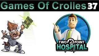 Games Of Crolles - TWO POINT HOSPITAL - Emission 037 - Radio Gresivaudan