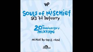 Download Souls of Mischief - '93 Til Infinity - 20th Anniversary Mixtape MP3 song and Music Video