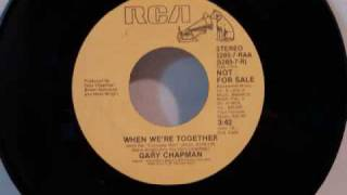 Watch Gary Chapman When Were Together video