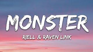 RIELL & Raven Link - Monster (Lyrics) [7clouds Release]