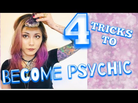 Develop Psychic Abilities (Using These 4 Tips)