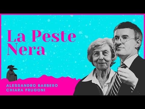 La Peste Nera - Alessandro Barbero & Chiara Frugoni (Dicembre 2020)