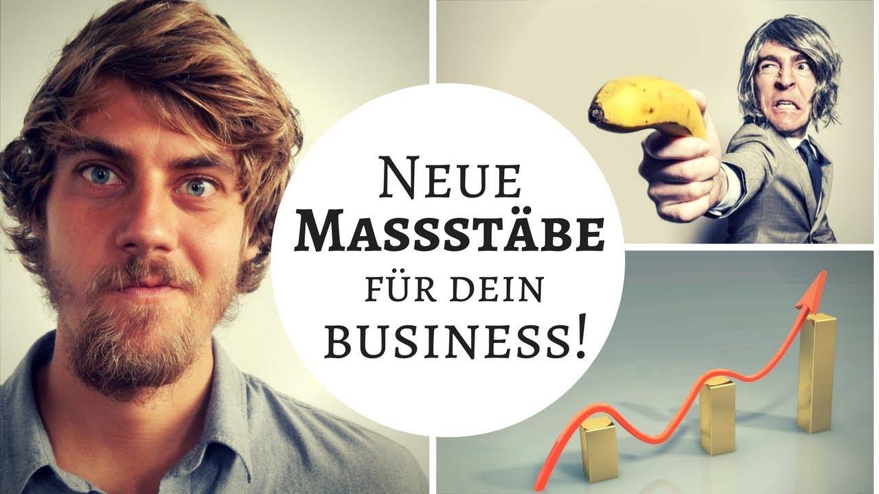 Wie erfolgreich bist Du? - Unternehmen, Business oder Selbständigkeit | Neue Maßstäbe setzen!