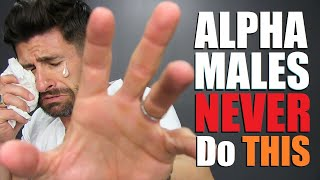 7 Things (REAL) Alpha Males Do EVERY DAY!