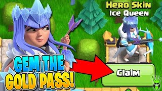 GEMMING THE GOLD PASS FOR THE ICE QUEEN! - Clash of Clans