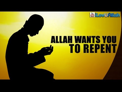Allah Wants You To Repent ᴴᴰ | *Powerful Video*