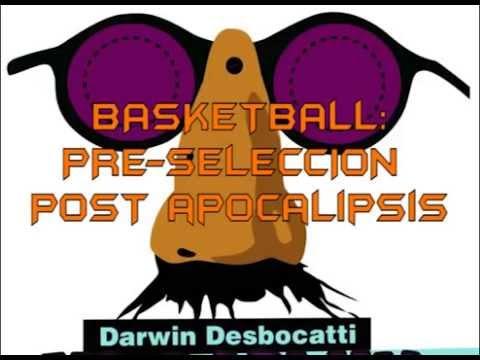 DARWIN: Pre-Selección de basketball post-apocalipsis. 10/07/2015