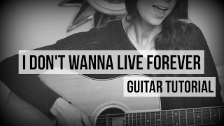 vuclip I Don't Wanna Live Forever - Zayn & Taylor Swift // Guitar Tutorial