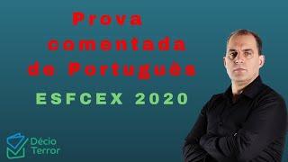 Comentário Prova Português EsFCEx 2020