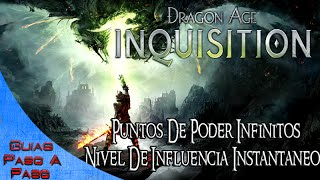 Dragon Age Inquisition | Puntos de poder infinitos / Nivel 20 de influencia instantaneo