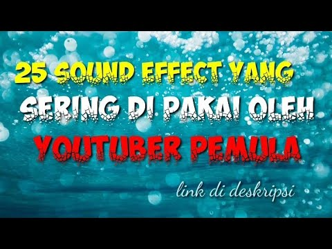 25-sound-effect-yang-sering-di-pakai-youtuber-pemula-link-di-deskripsi