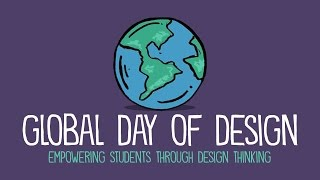 The Global Day of Design