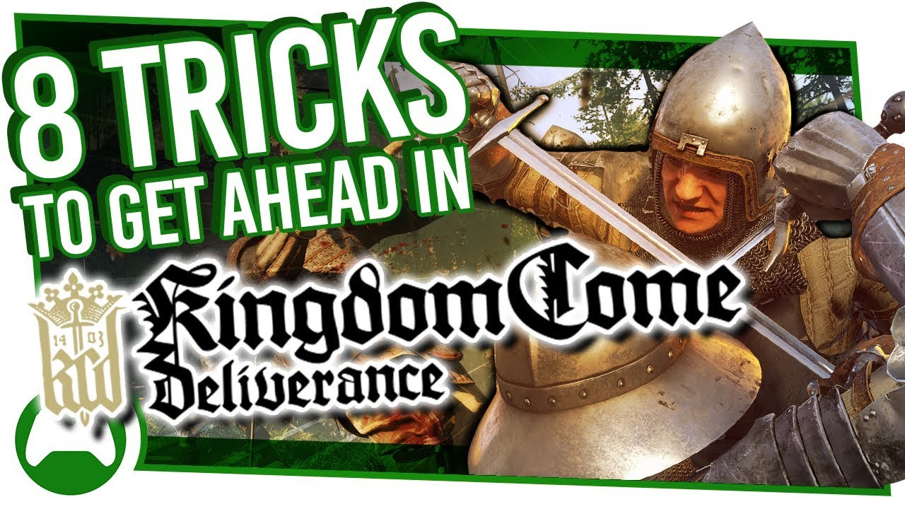 8 Killer Tips And Tricks To Get Ahead In Kingdom Come Deliverance