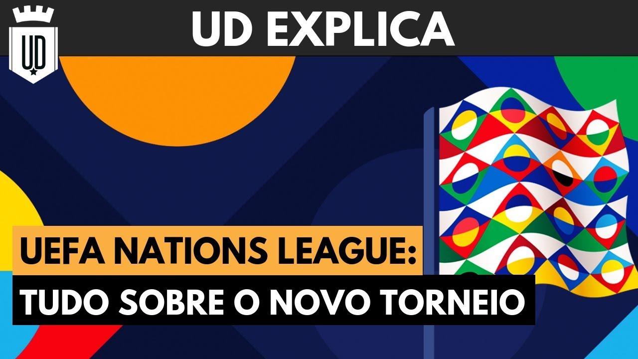 dd3cc74926 Tudo o que você precisa saber sobre a Liga das Nações da UEFA