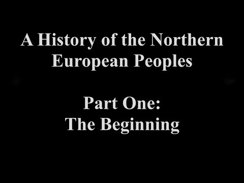 A History of the Northern European Peoples, Part 1