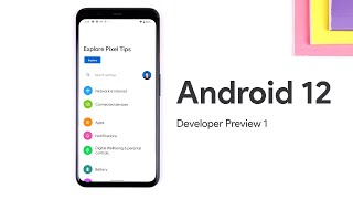 Android 12 Developer Preview 1 - EVERY New Feature!