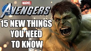marvels avengers 15 new things you need to know