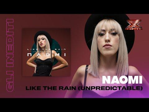 Like The Rain (Unpredictable): l'inedito di Naomi