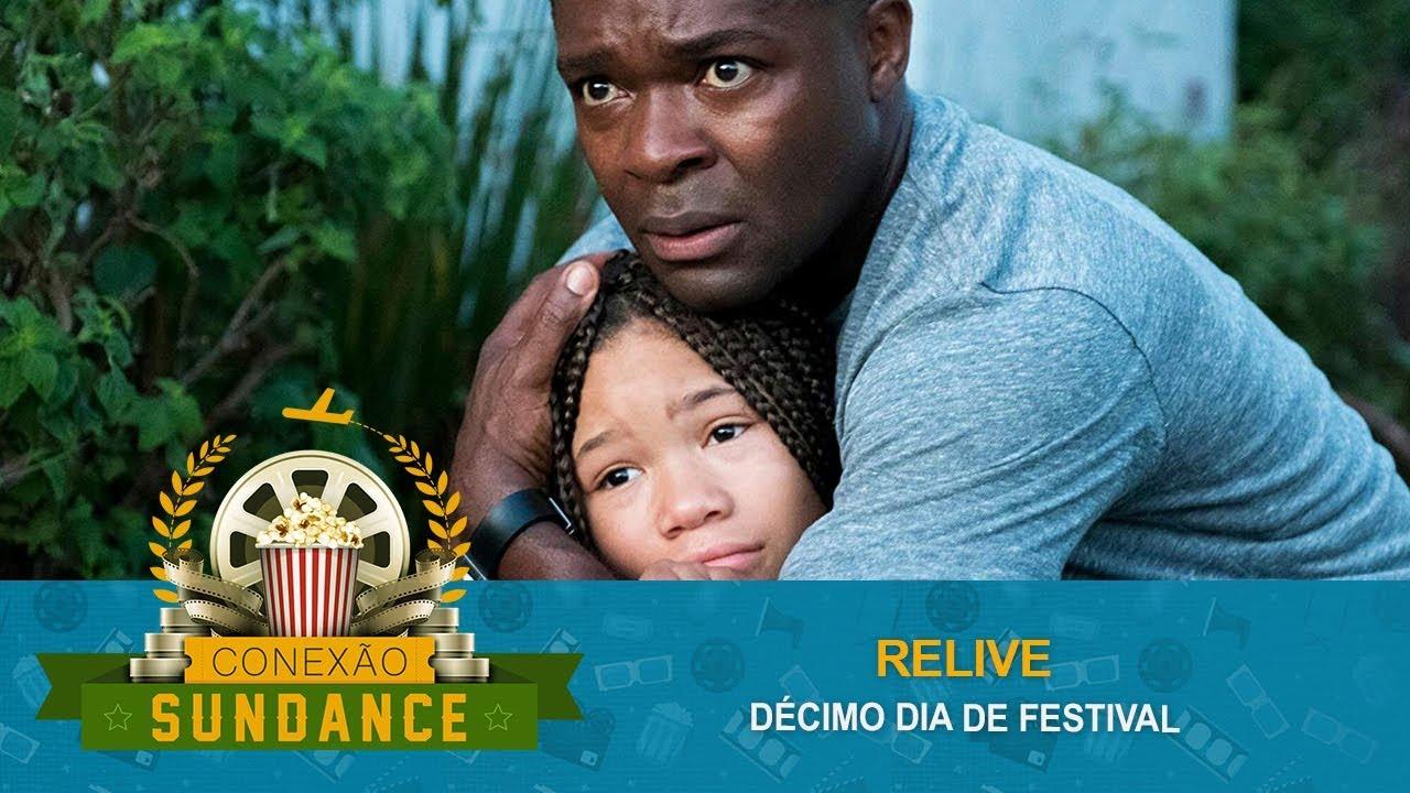 Sundance 2019 #36 - Relive