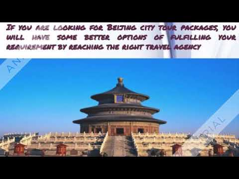 Plan for beijing city tour for real fun of tourism in china