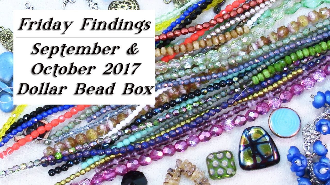 Jewelry Supplies Haul September October Dollar Bead BoxesFriday