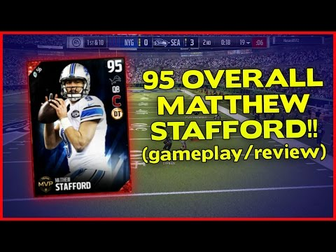 MUT 17 | 95 MATTHEW STAFFORD GAMEPLAY/REVIEW!! | MADDEN 17 ULTIMATE TEAM