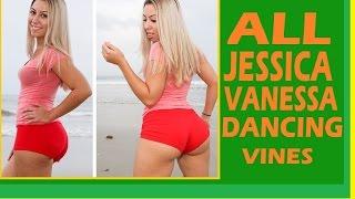 All JESSICA VANESSA Dancing Vines! Hot Vines! Twerk Vines! Jessica Vanessa Vines