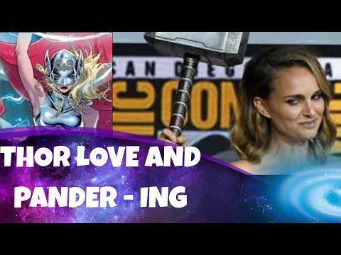 Thor Love And Thunder x4 Wokeness