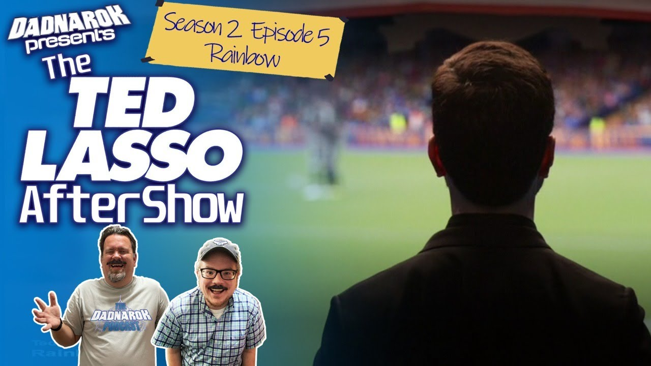 Download The Ted Lasso AfterShow | 2x05 | Rainbow