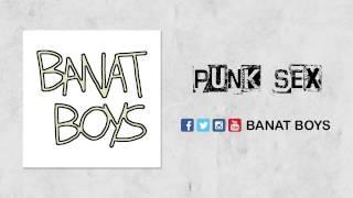 Video Punk Sex - Banat Boys (Self-Titled Album 2012) download MP3, 3GP, MP4, WEBM, AVI, FLV Mei 2018