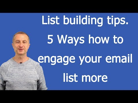 List building tips – 5 Ways how to engage your email list more
