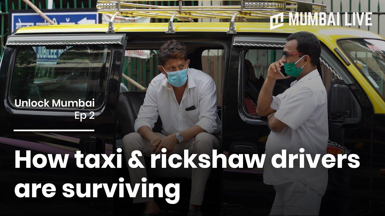 How taxi & rickshaw drivers are surviving   Unlock Mumbai   Mumbai Live
