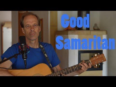 Good Samaritan - Richard Harkness // original song