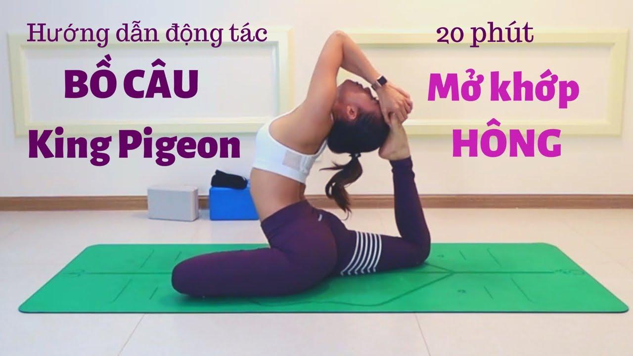 Hướng dẫn động tác BỒ CÂU  – KING PIGEON ♡ Bài tập MỞ KHỚP HÔNG 20 phút ♡ Yoga by Sophie