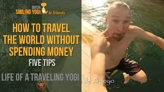 How to travel the world without spending money - 5 tips - travel vlog