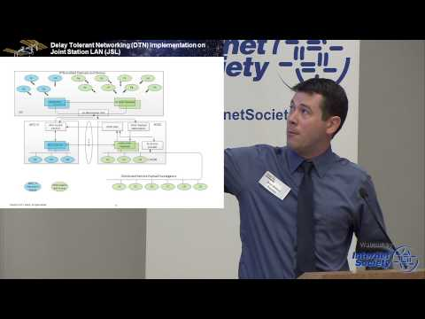 International Space Station (ISS) and Delay/Disruption Tolerant Networking - Brett Wilman