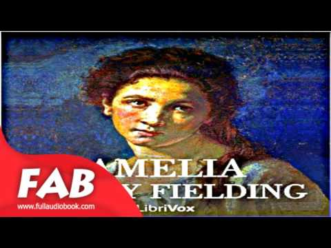 Amelia Vol  1 Full Audiobook by Henry FIELDING by Literary Fiction, Romance Audiobook