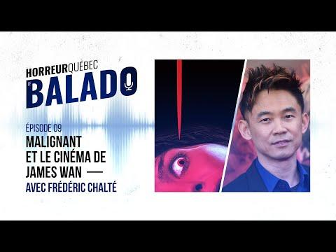 Horreur Québec: le balado - Malignant et le cinéma de James Wan avec Frédéric Chalté