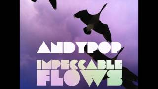 Andypop - Impeccable Flows (Original Mix) - Elastica Records