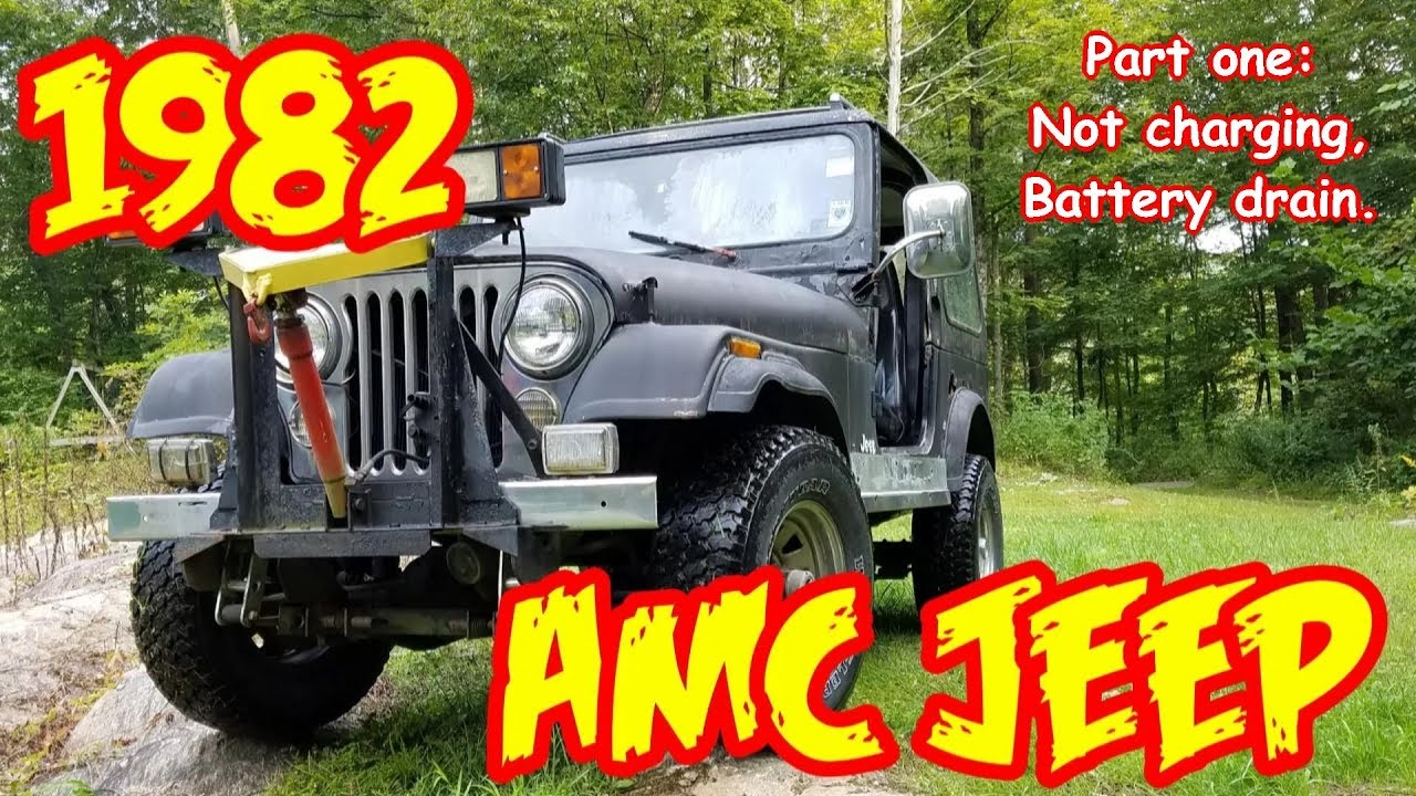 Jeep Wrangler CJ7 rebuild PT1 1982 , Charging, power drain fix rust bucket
