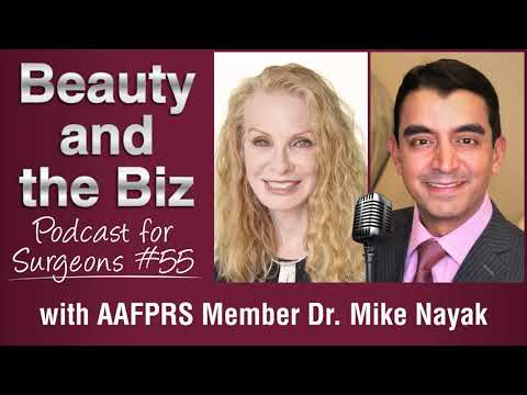 Ep.55: With AAFPRS Member Dr. Mike Nayak