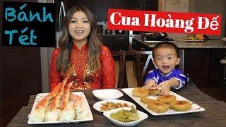 Ăn Cua Hoàng Đế & Bánh Tét- Chúc Mừng Năm Mới 2020 (Happy Lunar New Year)