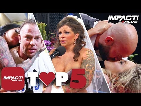 5 Most ROMANTIC Moments in IMPACT Wrestling History! | IMPACT Plus Top 5