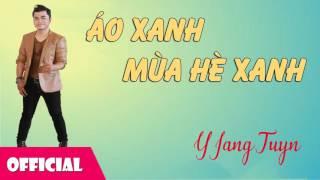 Áo Xanh Mùa Hè Xanh - Khánh Duy, Y Jang Tuyn, Hoa Giấy [Official Audio]