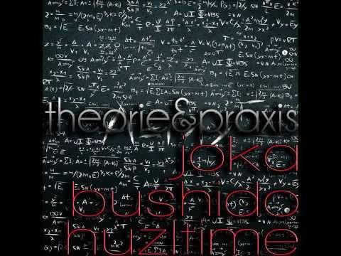 Bushido - Theorie und Praxis (OFFICIAL REMIX) ft. Huzltime & Joka